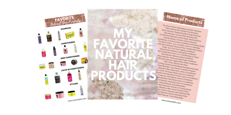 receive a free PDF files of all my favorite natural hair products that I used doing my natural hair regimen. These are the best natural hair products for natural hair and what I use in my natural hair care regimen
