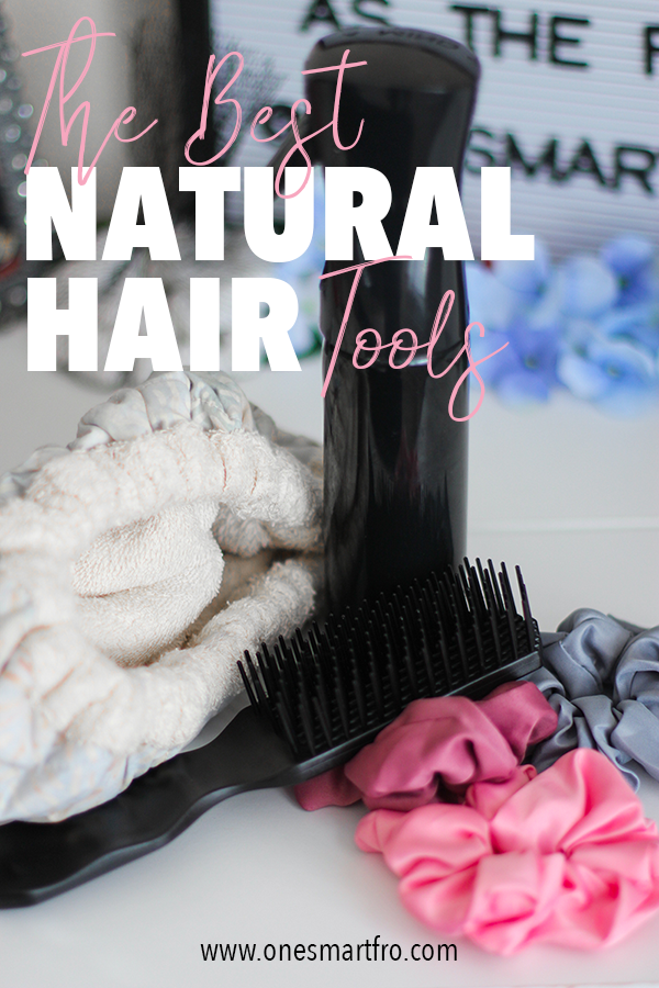 natural hair tools, best natural hair tools, best tools for natural hair